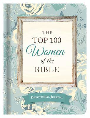 The Top 100 Women of the Bible Devotional Journal
