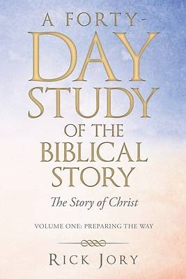Picture of A Forty-Day Study of the Biblical Story