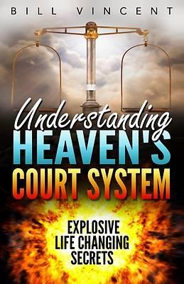 Picture of Understanding Heaven's Court System