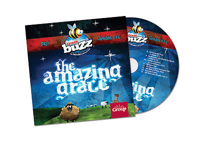 Groups Buzz Grades 5 & 6 Amazing Grace CD Fall 2013