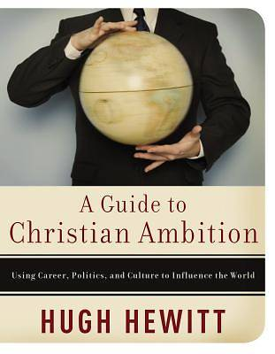 A Guide to Christian Ambition