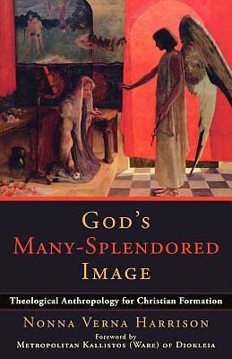 Gods Many-Splendored Image