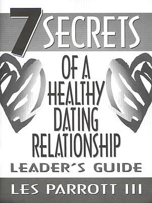 Seven Secrets of a Healthy Dating Relationship Leader Guide