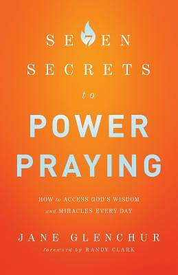 Picture of 7 Secrets to Power Praying