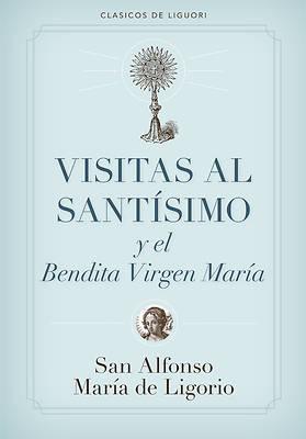 Picture of Visitas Al Santisimo / Visions to Sainthood
