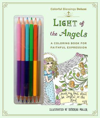 Colorful Blessings: Light of the Angels: Deluxe Edition with Pencils