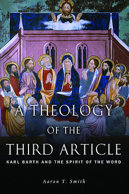 Picture of A Theology of the Third Article