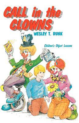 Picture of Call In Clowns Childs Object Lessons Based Gospel
