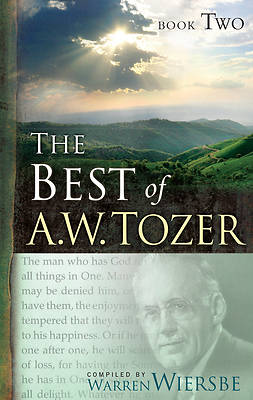 The Best of A.W. Tozer, Book Two