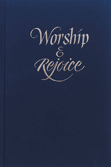 Worship and Rejoice Accompaniment Edition