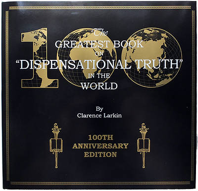 Picture of The Greatest Book on Dispensational Truth in the World