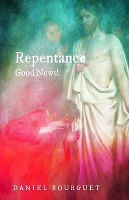 Picture of Repentance-Good News!