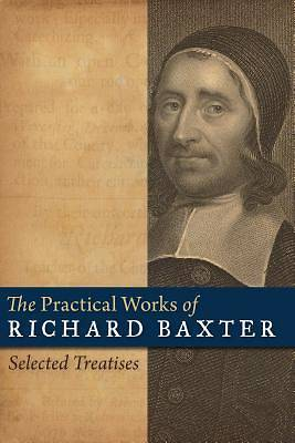 The Practical Works of Richard Baxter