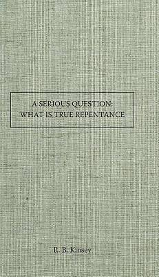 Picture of A Serious Question What Is True Repentance