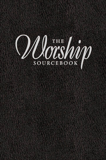 The Worship Sourcebook