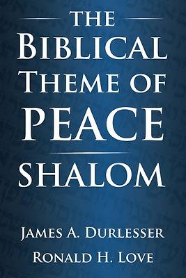 Picture of The Biblical Theme of Peace / Shalom