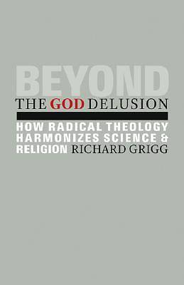 Beyond the God Delusion
