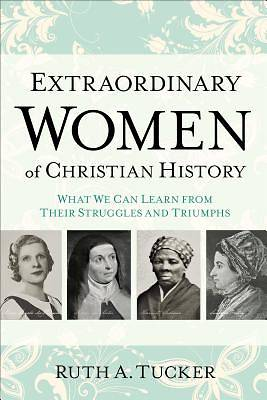 Picture of Extraordinary Women of Christian History - eBook [ePub]