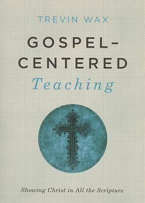 Picture of Gospel-Centered Teaching