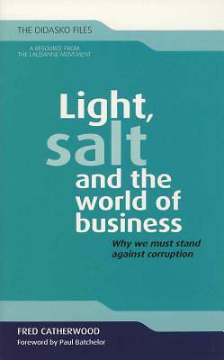 Light, Salt and the World of Business