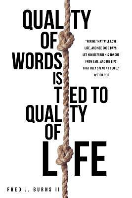 Picture of Quality of Words Is Tied to Quality of Life