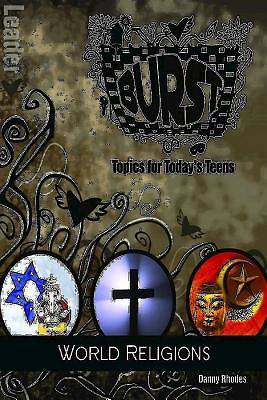 Burst: World Religions Leaders Guide