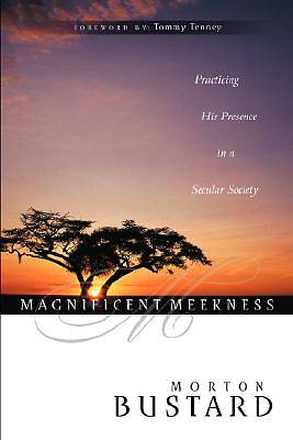 Magnificent Meekness