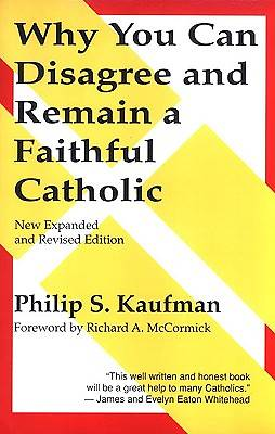 Why You Can Disagree & Remain a Faithful Catholic