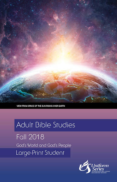 Adult Bible Studies Fall 2018 Student [Large Print]