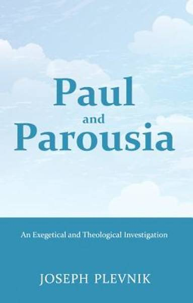 Picture of Paul and the Parousia