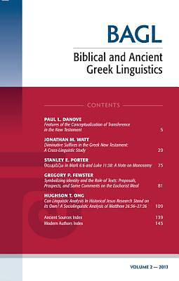 Biblical and Ancient Greek Linguistics, Volume 2