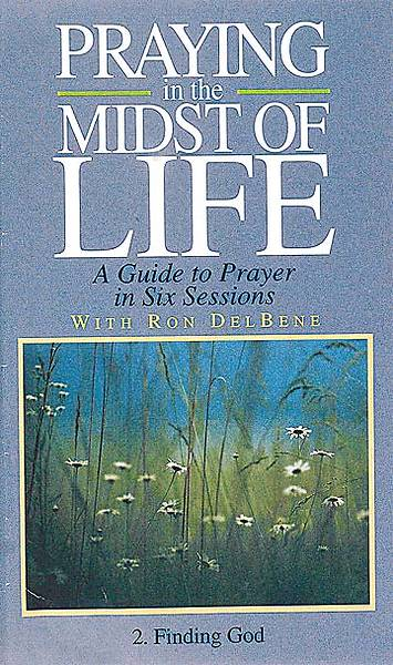Picture of Finding God Praying In Midst Life Video Seriesr Tape 2