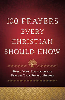 Picture of 100 Prayers Every Christian Should Know