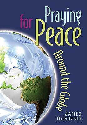 Praying for Peace Around the Globe