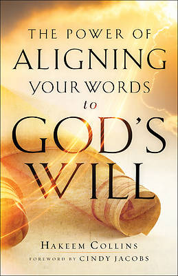 Picture of The Power of Aligning Your Words to God's Will