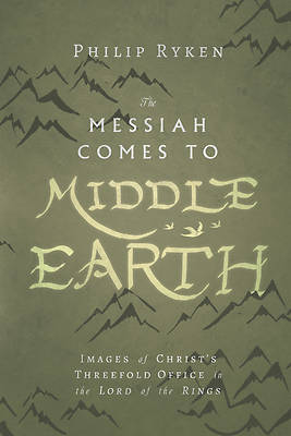 Picture of The Messiah Comes to Middle-Earth
