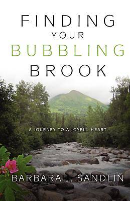 Picture of Finding Your Bubbling Brook