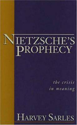 Nietzsches Prophecy