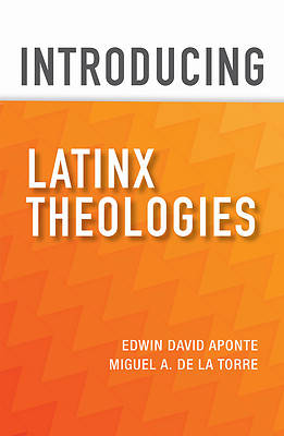 Picture of Introducing Latinx Theologies