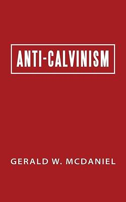 Picture of Anti-Calvinism