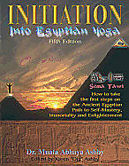 Initiation Into Egyptian Yoga and Neterian Spirituality [Adobe Ebook]
