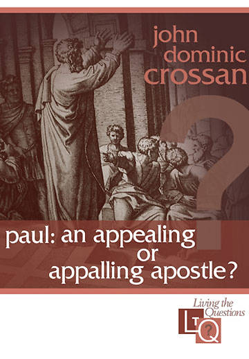 Paul: An Appealing or Appalling Apostle?