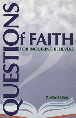 Questions of Faith for Inquiring Believers
