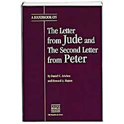 A Handbook on the Letter from Jude and the Second Letter from Peter