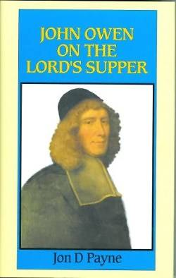 Picture of John Owen on the Lord's Supper