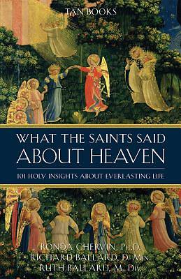 Picture of What the Saints Said about Heaven