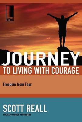The Journey to Living with Courage