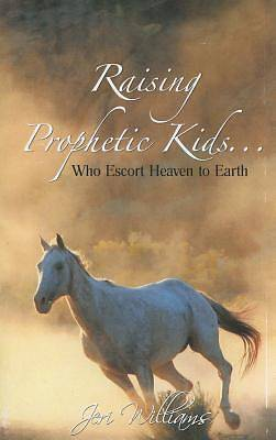 Raising Prophetic Kids