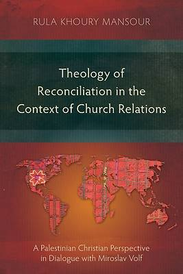 Picture of Theology of Reconciliation in the Context of Church Relations