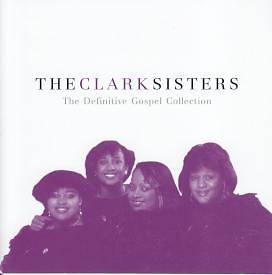 Picture of The Clark Sisters; The Definitive Gospel Collection